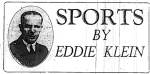 Eddie Klein's Sports Columns were featured in the Duquesne Times newspaper for many years.